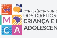 VII Conferência Municipal dos Direitos da Criança e do Adolescente acontecerá na próxima semana