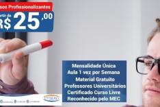 Que tal fazer cursos profissionalizantes por APENAS R$25,00!