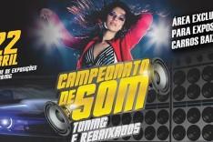 Dia 22 de abril campeonato de som Tuning e rebaixados no Parque de Exposições