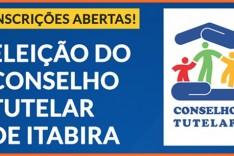 Eleição para Conselho Tutelar de Itabira está com  inscrições abertas