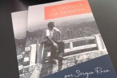 Família de Sérgio Rosa lança livro de crônicas na próxima sexta-feira; Vendas de exemplares será doada ao HNSD