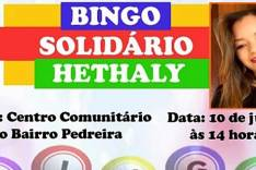 BINGO solidário para ajudar na aquisição dos remédios de HETHALY