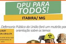 Defensoria Publica da União de MG realiza mutirão de atendimento no município de Itabira
