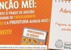 Prefeitura auxilia Mei na adesão ao parcelamento de débitos