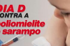 Mobilização – Dia D contra pólio e sarampo será neste sábado