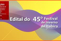 Atenção! Prorrogado até 5 de abril o prazo para inscrever propostas  artísticas no 45º Festival de Inverno de Itabira
