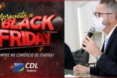"""""""Black Friday é a oportunidade para garantir os presentes de fim de ano"""", diz presidente da CDL Itabira"""