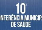 Conselho Municipal promove 10ª Conferência da Assistência Social