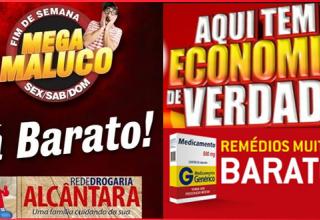 Promoção Mega Maluco de final de semana da Drogaria Alcântara CONFIRA